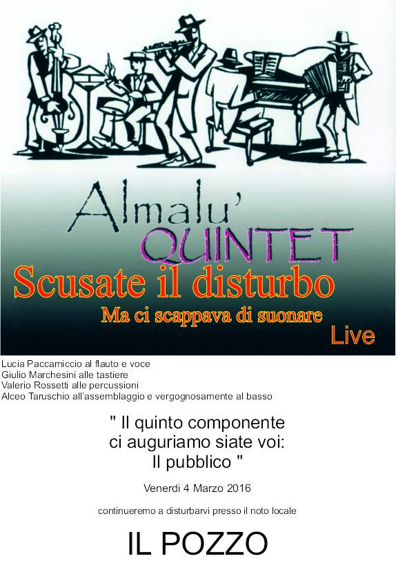Almalu' Quintet Live venerdi' 4 marzo 2016