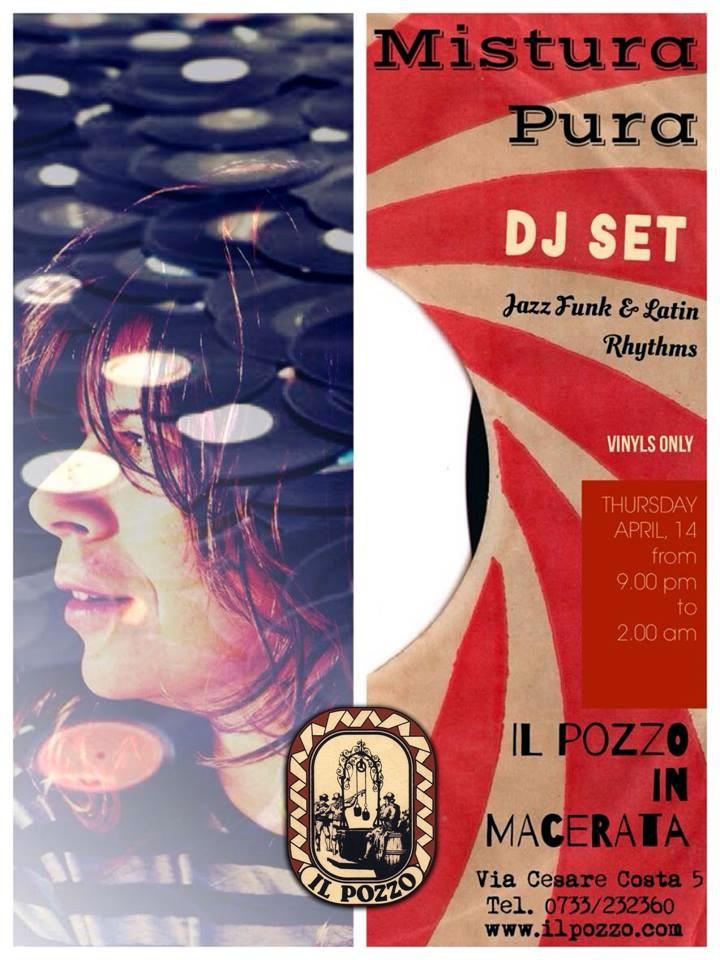 """""""JAZZ, FUNK&LATIN RHYTHMS"""", GIOVEDì SERA AL POZZO IL DJ SET JAZZ DI MISTURA PURA"""
