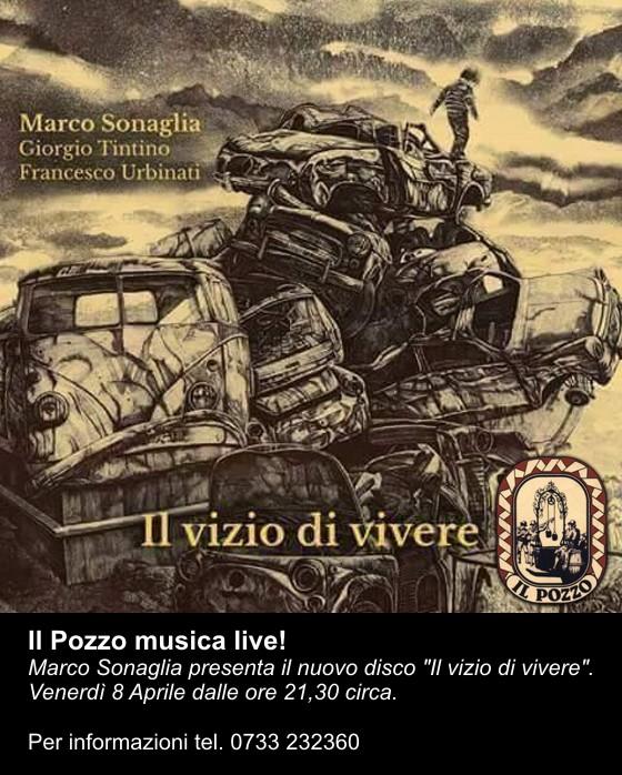 """Marco Sonaglia presenta il nuovo disco """"Il vizio di vivere""""."""