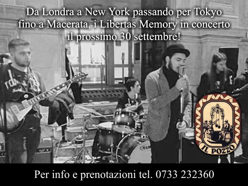 Libertas Memory in concerto venerdì 30 settembre
