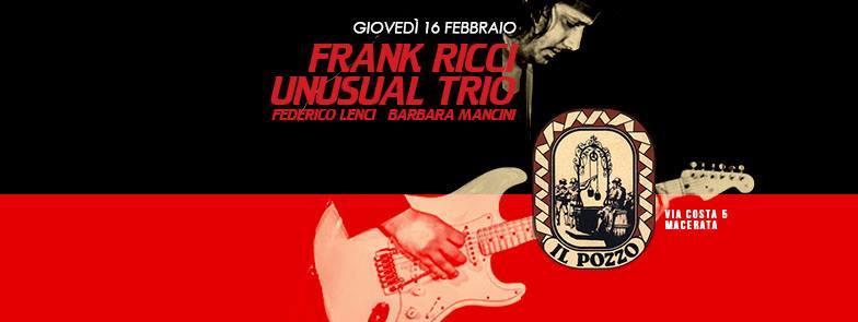 Frank Ricci Unusual Trio giovedì 16 febbraio